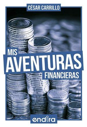 MIS AVENTURAS FINANCIERAS