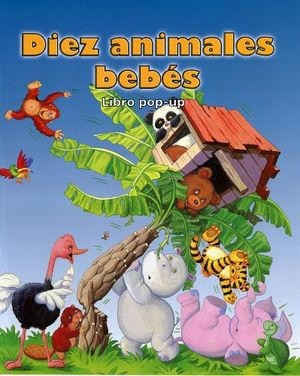 DIEZ ANIMALES BEBES -LIBRO POP-UP-