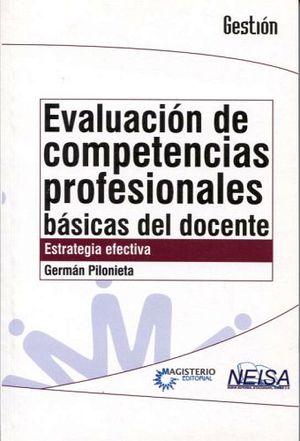 EVALUACION DE COMPETENCIAS PROFESIONALES BASICAS DEL DOCENTE