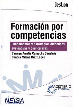 FORMACION POR COMPETENCIAS -FUNDAMENTOS Y ESTRATEGIAS DIDACTICAS-