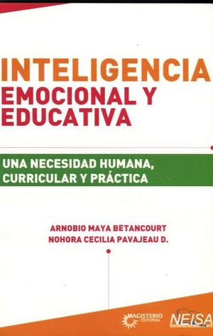 INTELIGENCIA EMOCIONAL Y EDUCATIVA