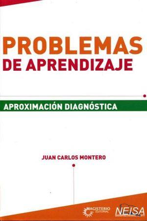 PROBLEMAS DE APRENDIZAJE -APROXIMACION DIAGNOSTICA-