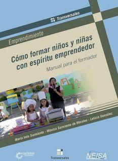 COMO FORMAR NIÑOS Y NIÑAS CON ESPIRITU EMPRENDEDOR