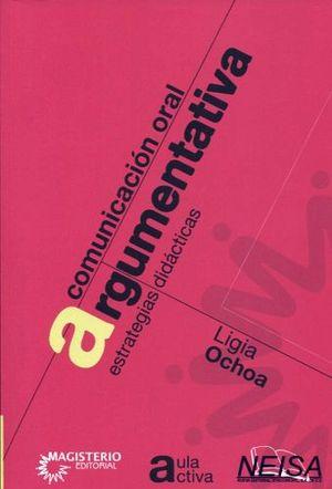 COMUNICACION ORAL ARGUMENTATIVA (COL. AULA ACTIVA)