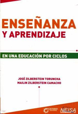 ENSEÑANZA Y APRENDIZAJE -EN UNA EDUCACION POR CICLOS-