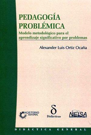 PEDAGOGIA PROBLEMATICA -MODELO MET. P/EL APRENDIZAJE SIGNIF.-
