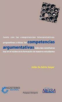 JUNTO CON LAS COMP.INTERP.PROP. Y ETICAS, LAS COMPETENCIAS ARG.
