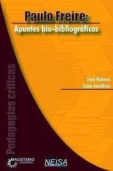 PAULO FREIRE: APUNTES BIO.BIBLIOGRAFICOS
