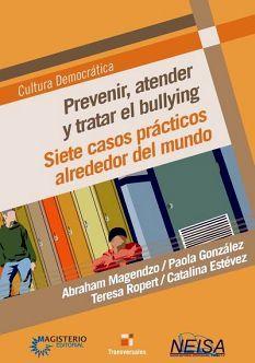 PREVENIR, ATENDER Y TRATAR EL BULLYING -7 CASOS PRACTICOS ALREDED