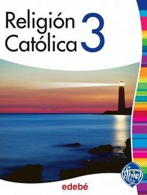 RELIGION CATOLICA 3RO. SEC.  -ITHIEL-
