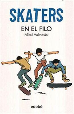 SKATERS -EN EL FILO-