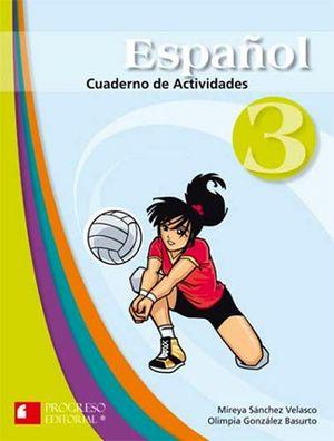 ESPAÑOL 3RO. SEC. 2ED. CUADERNO DE ACTIVIDADES