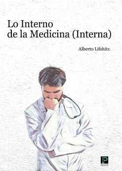 LO INTERNO DE LA MEDICINA (INTERNA)
