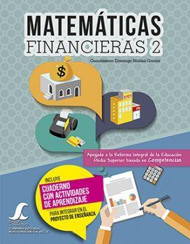 MATEMATICAS FINANCIERAS 2 C/CUADERNO SC -COMPETENCIAS-