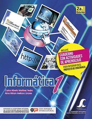 INFORMATICA 1 2ED. C/CUADERNILLO     SC -COMPETENCIAS-