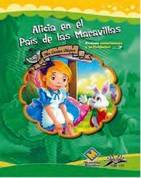 ALICIA EN EL PAIS DE LAS MARAVILLAS (COL. MIS CUENTOS CLASICOS)