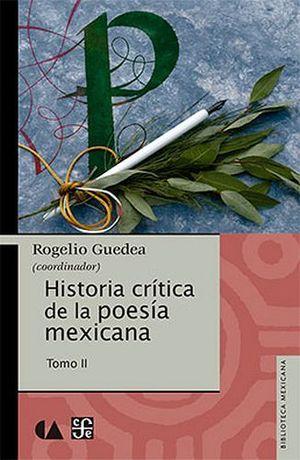 HISTORIA CRITICA DE LA POESIA MEXICANA -TOMO II-