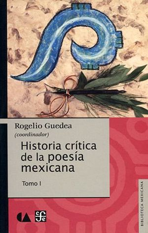 HISTORIA CRITICA DE LA POESIA MEXICANA -TOMO I-