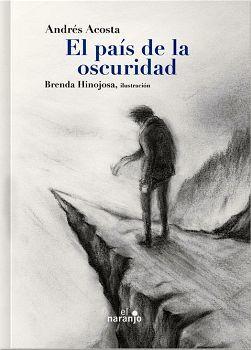 PAIS DE LA OSCURIDAD, EL