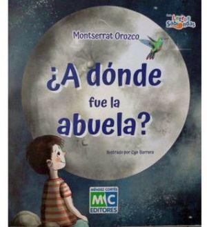 A DONDE FUE LA ABUELA?                 (LETRAS SABIONDAS/RUSTICO)