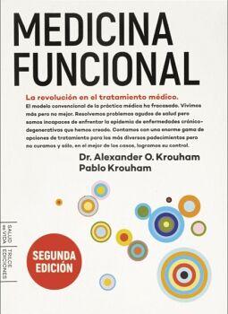 MEDICINA FUNCIONAL 2ED. -LA REVOLUCION EN EL TRATAMIENTO MEDICO-