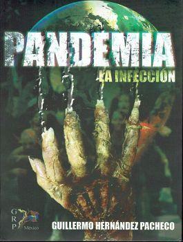PANDEMIA -LA INFECCION-