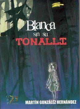 BLANCA SIN SU TONALLI