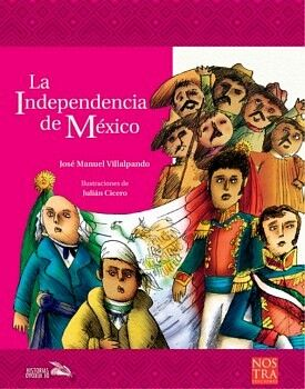 INDEPENDENCIA DE MEXICO, LA