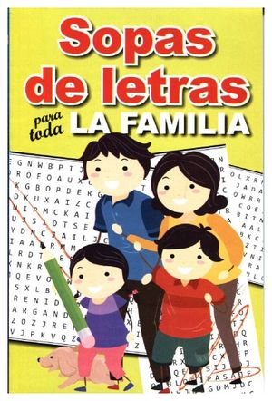 SOPAS DE LETRAS PARA TODA LA FAMILIA