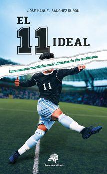 11 IDEAL, EL -ENTRENAMIENTO PSICOLOGICO P/FUTBOLISTAS-