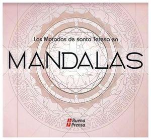 MORADAS DE SANTA TEERSA EN MANDALAS, LAS