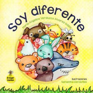 SOY DIFERENTE (EL LUGAR COMUN)