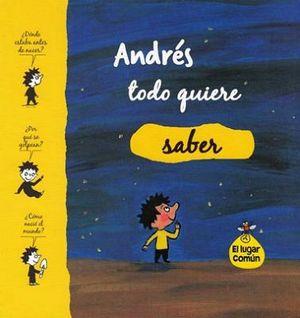 ANDRES TODO QUIERE SABER (EL LUGAR COMUN)