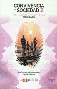 CONVIVENCIA Y SOCIEDAD 2DO. SEC. FORM.CIV. Y ETICA (ED.2019)