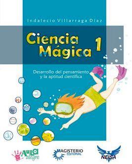 CIENCIA MAGICA 1 (COLECCION AULA ALEGRE)                  (NEISA)