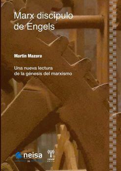 MARX DISCIPULO DE ENGELS