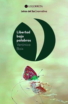LIBERTAD BAJO PALABRAS                    (LETRAS DEL SUR)