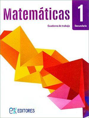 MATEMATICAS 1 SEC. (CUADERNO DE TRABAJO)