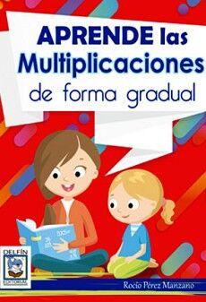 APRENDE LAS MULTIPLICACIONES DE FORMA GRADUAL