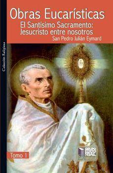 OBRAS EUCARISTICAS -TOMO 1-              (RELIGIOSA)