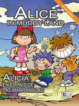 ALICE IN MUDDY LAND/ALICIA EN EL PAIS DE LAS MARRANILLAS