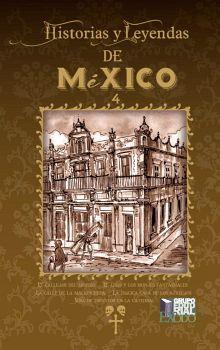 HISTORIAS Y LEYENDAS DE MEXICO 4