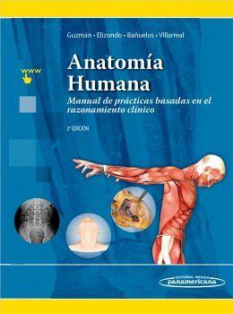 ANATOMIA HUMANA 2ED. -MANUAL DE PRACT. BASADAS EN EL RAZONAM.-