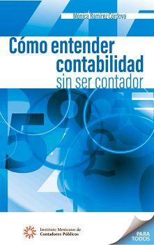 COMO ENTENDER CONTABILIDAD SIN SER CONTADOR