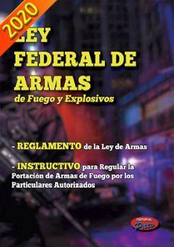 LEY FEDERAL DE ARMAS DE FUEGO Y EXPLOSIVOS 2020