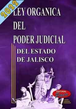 LEY ORGANICA DEL PODER JUDICIAL DEL ESTADO DE JALISCO 2018
