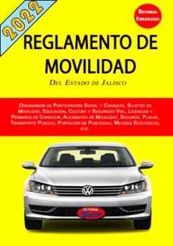REGLAMENTO DE MOVILIDAD DEL ESTADO DE JALISCO 2020 (C/REFORMAS)