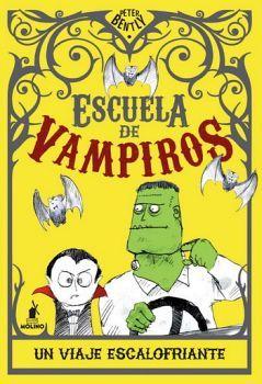 ESCUELA DE VAMPIROS (2) -UN VIAJE ESCALOFRIANTE-