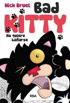 BAD KITTY -NO QUIERE BAÑARSE-