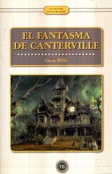 FANTASMA DE CANTERVILLE, EL               (CLASICOS UNIVERSALES)